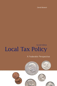 Local Tax Policy: A Federalist Perspective