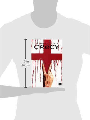 Warren Ellis' Crecy