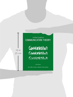 A First Look at Communication Theory (Conversations with Communication Theorists)
