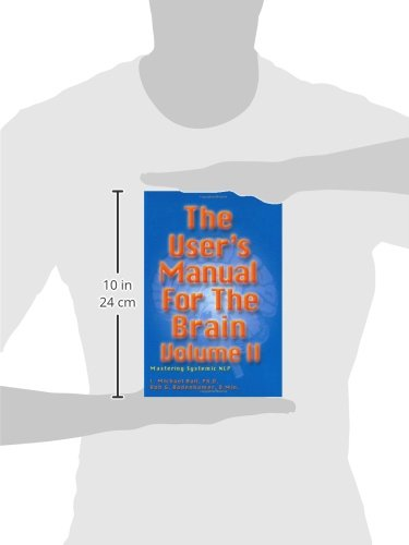 2: User's Manual for the Brain: Vol. II, Mastering Systemic NLP