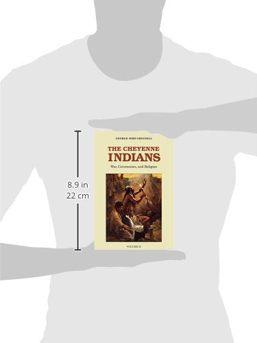 The Cheyenne Indians, Volume Two: War, Ceremonies, and Religion