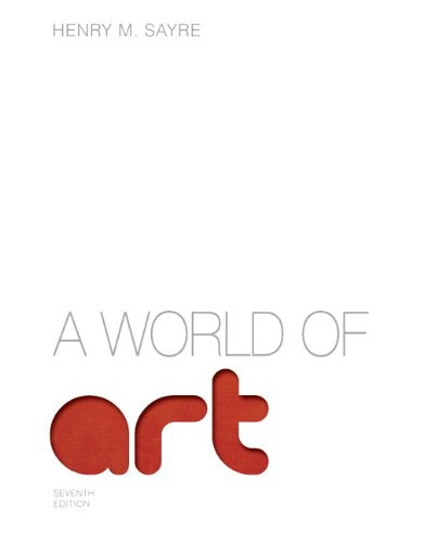 World of Art, A Plus NEW MyArtsLab with eText -- Access Card Package (7th Edition)