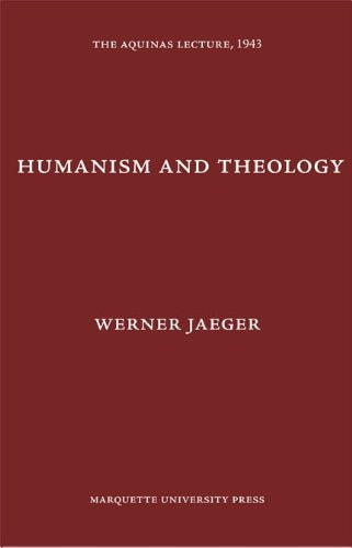 Humanism and Theology (Aquinas Lecture 7)