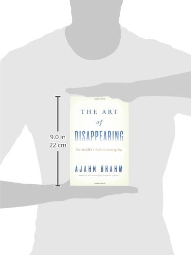 The Art of Disappearing: Buddha's Path to Lasting Joy