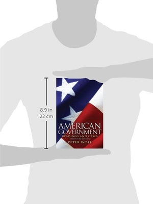 American Government: Readings and Cases (19th Edition)