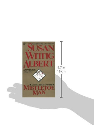 Mistletoe Man (China Bayles Mystery)
