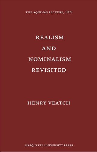 Realism and Nominalism Revisited (Aquinas Lectures 19)