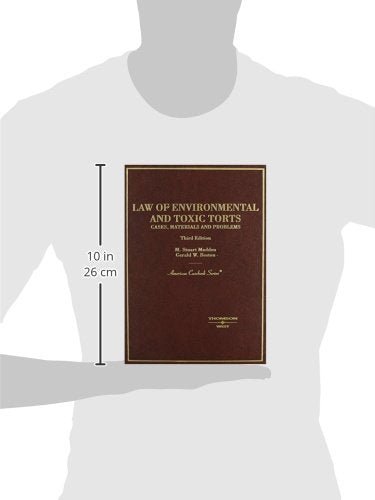 Law of Environmental and Toxic Torts: Cases, Materials and Problems (American Casebook Series)