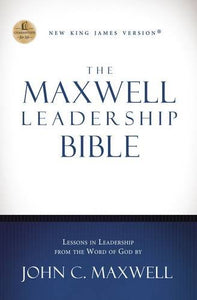 NKJV, The Maxwell Leadership Bible, Hardcover