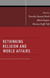 Rethinking Religion and World Affairs