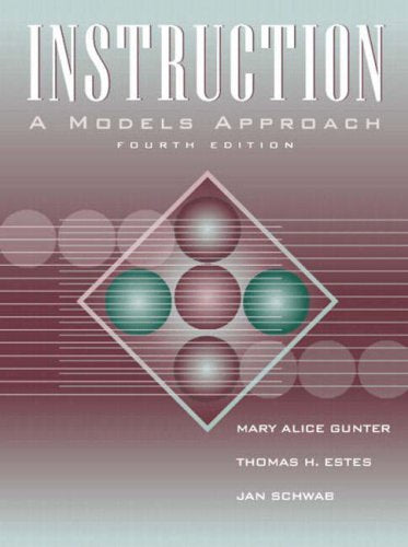 Instruction: A Models Approach (4th Edition)