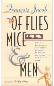 Of Flies, Mice, and Men