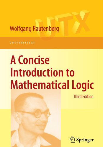 A Concise Introduction to Mathematical Logic (Universitext)