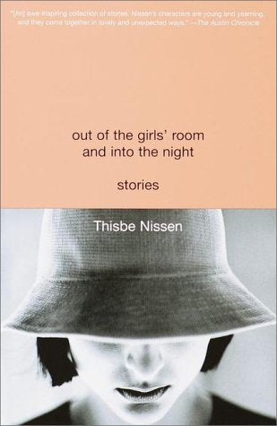 Out of the Girls' Room and Into the Night: Stories