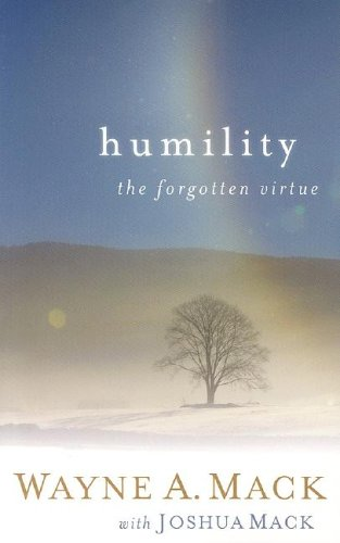 Humility: A Forgotten Virtue (Strength for Life)