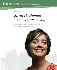 Strategic Human Resources Planning (Nelson Education Series in Human Resource Management)
