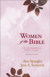Women of the Bible: A One-Year Devotional Study of Women in Scripture