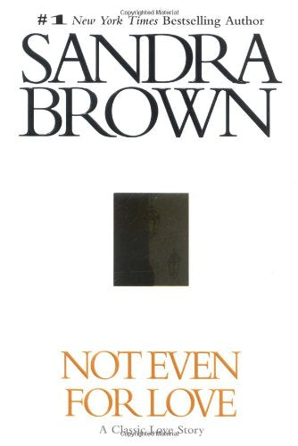 Not Even for Love (Brown, Sandra)