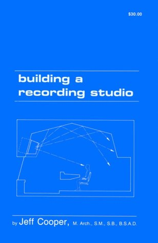 Building a Recording Studio, 4th Edition