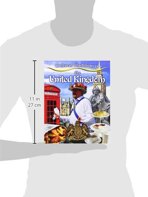Cultural Traditions in the United Kingdom (Cultural Traditions in My World)