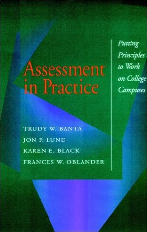 Assessment in Practice: Putting Principles to Work on College Campuses