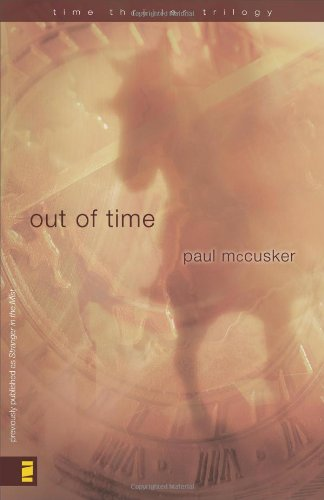 Out of Time (Time Thriller Trilogy, Book 2)