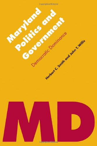 Maryland Politics and Government: Democratic Dominance (Politics and Governments of the American States)