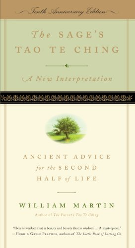 The Sage's Tao Te Ching: Ancient Advice for the Second Half of Life