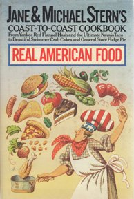 Jane and Michael Stern's Coast-to-Coast Cookbook: Real American Food