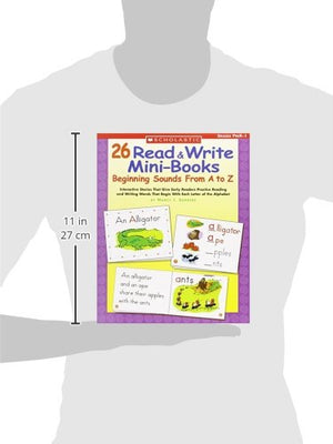 26 Read & Write Mini-Books: Beginning Sounds From A to Z: Interactive Stories That Give Early Readers Practice Reading and Writing Words That Begin With Each Letter of the Alphabet