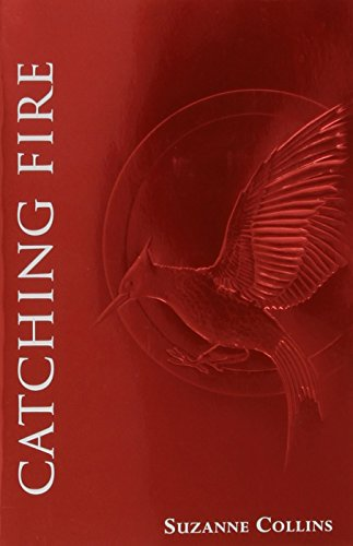 Catching Fire (The Second Book of The Hunger Games): Foil Edition
