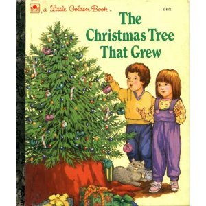 The Christmas Tree That Grew (Little Golden Book)