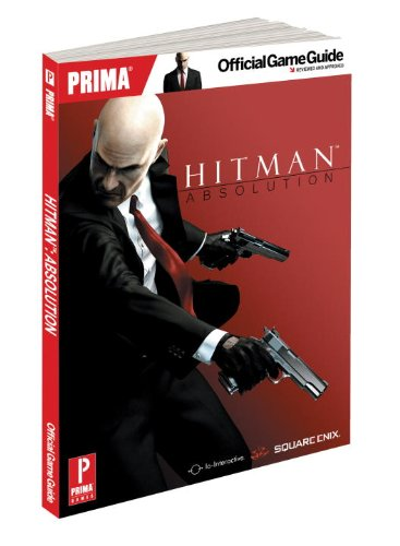 Hitman: Absolution: Prima Official Game Guide