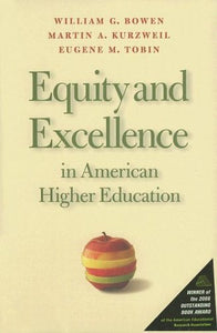 Equity and Excellence in American Higher Education (Thomas Jefferson Foundation Distinguished Lecture Series)