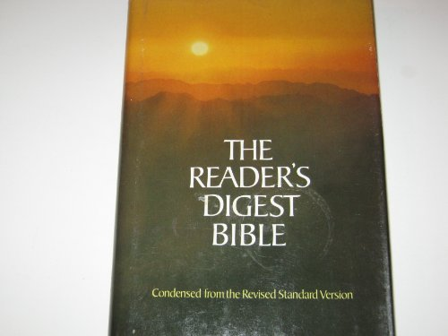 Reader's Digest Bible: Condensed from the Revised Standard Version Old and New Testaments