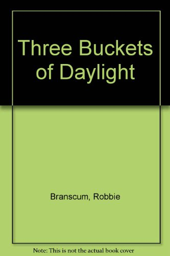 Three Buckets of Daylight