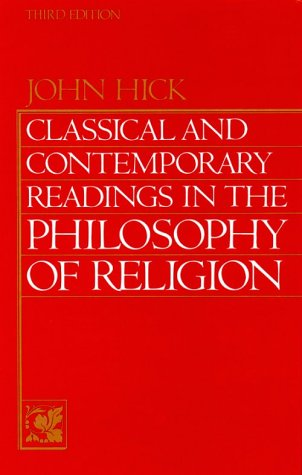 Classical and Contemporary Readings in Philosophy of Religion (3rd Edition)