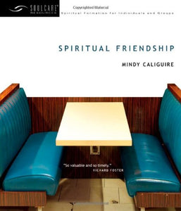 Spiritual Friendship (Soulcare Resources)