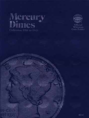 Coin Folders Dimes: Mercury, 1916-1945 (Official Whitman Coin Folder)