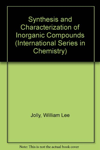 Synthesis and Characterization of Inorganic Compounds (International Series in Chemistry)