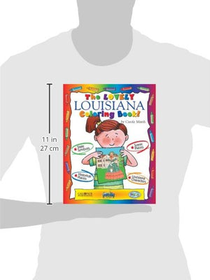 The Lovely Louisiana Coloring Book! (Louisiana Experience)