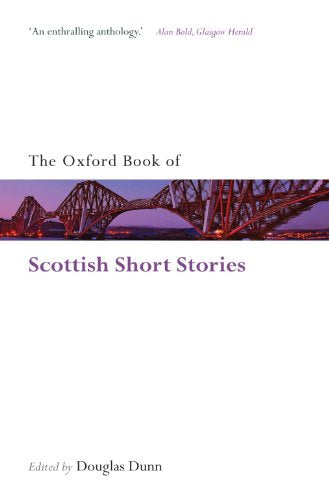 The Oxford Book of Scottish Short Stories (Oxford Books of Prose & Verse)