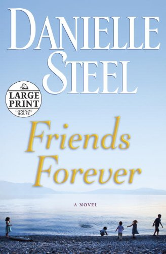 Friends Forever: A Novel (Random House Large Print)