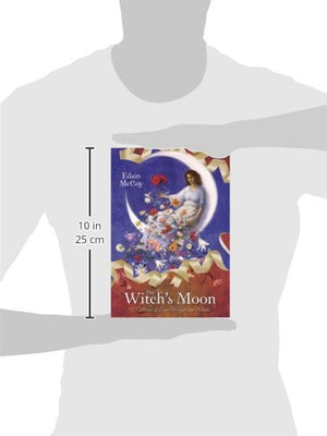 The Witch's Moon: A Collection of Lunar Magick and Rituals