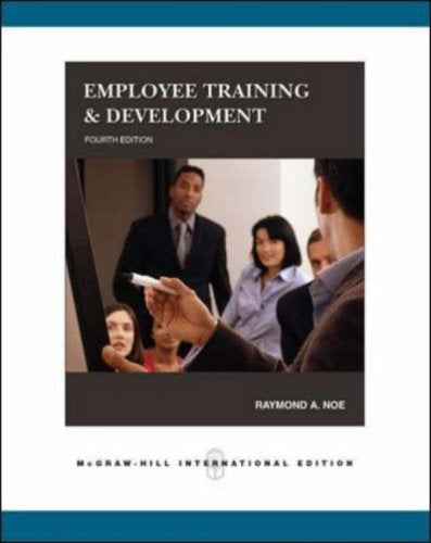 Employee Training & Development, 4th Edition