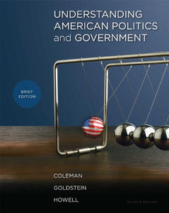 Understanding American Politics and Government, Brief Edition (2nd Edition)