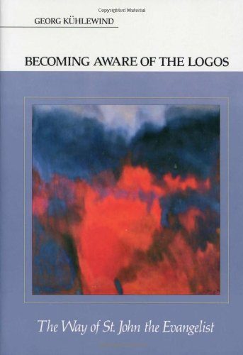 Becoming Aware of the Logos: The Way of St. John the Evangelist
