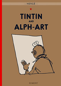 Tintin and Alph-Art (Adventures of Tintin (Hardcover))