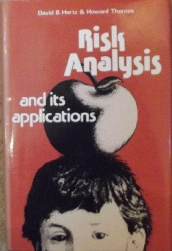 Risk Analysis and Its Applications