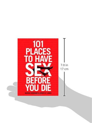 101 Places to Have Sex Before You Die